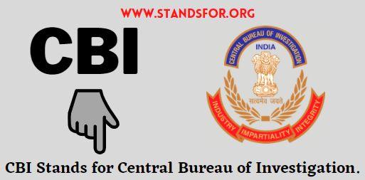 CBI stand for ? central bureau of investigation