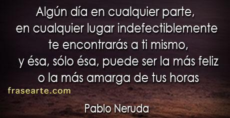 Algún día en cualquier parte - Pablo Neruda