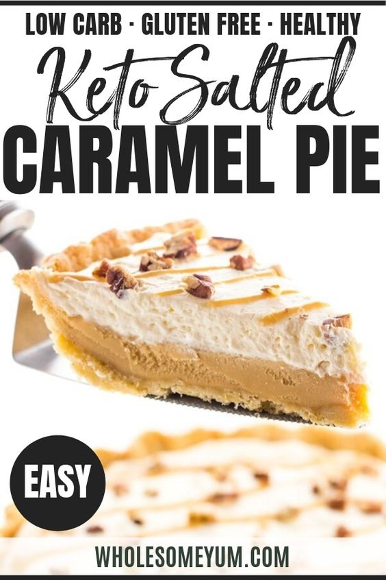 Easy Low Carb Salted Caramel Pie Recipe