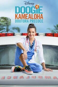 Doogie Kamealoha: Doutora Precoce 1ª Temporada Torrent - WEB-DL 720p/1080p/4K Dual Áudio