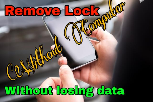 How To Unlock Android Phone Pattern Lock Without Losing Data In Hindi