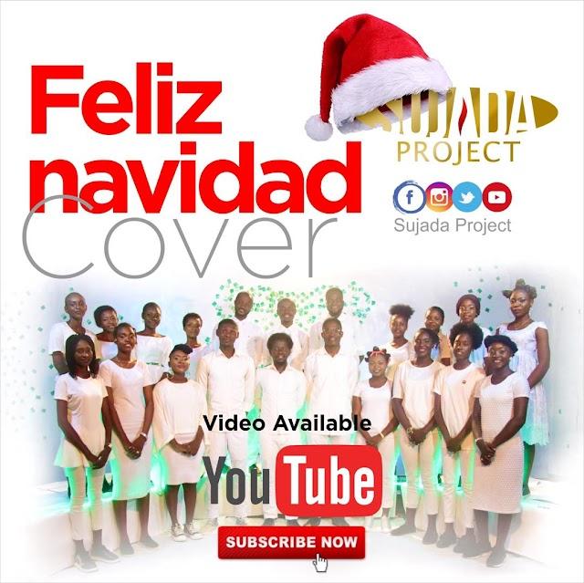 🎶Feliz Navidad Cover= SUJADA PROJECT🎶