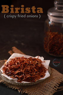 Birista / Beresta / Crispy Fried Onions