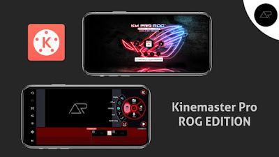 download apk kinemaster rog phone 2021