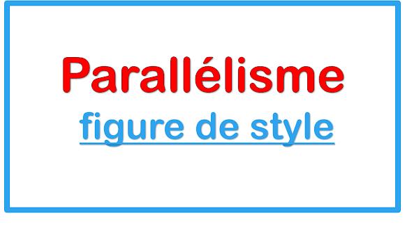 Parallélisme figure de style