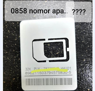 0858 Nomor Apa..? 0858 Kode operator Apa..?