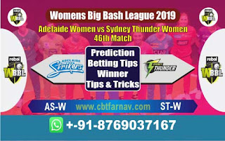 Womens Big Bash League 2019 Adelaide vs Thunder 46th WBBL 2019 Match Prediction Today Reports