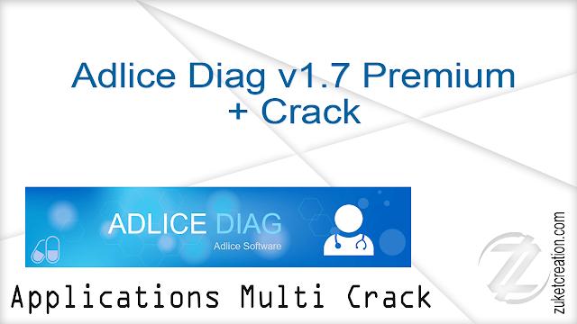 Adlice Diag v1.7 Premium + Crack