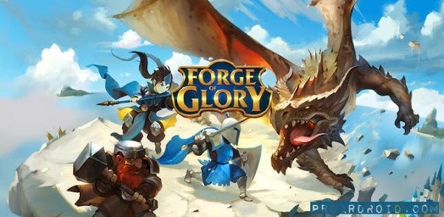 Forge Of Glory النسخة المهكرة للاجهزة الاندرويد