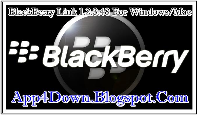 Download BlackBerry Link 1 2 3 48 For Windows/Mac Latest 2014