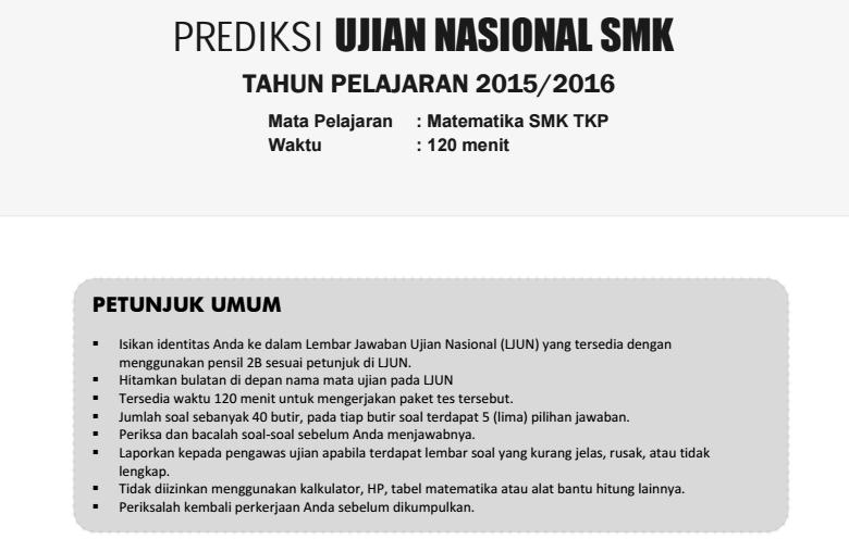 Prediksi Soal Un Matematika Smk Tkp Tahun Pelajaran 2015 2016 Portal Pendidikan Indonesia 1