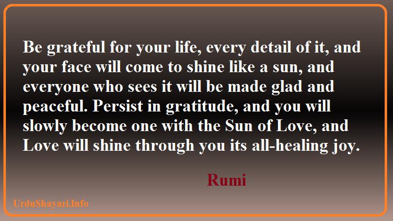 Rumi on Gratitude - Rumi quotes on life sun healing peace joy and shine