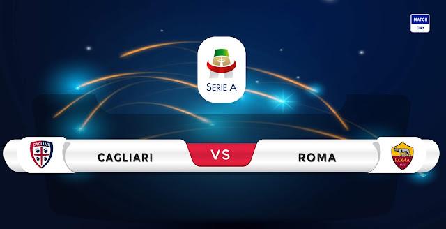 Cagliari vs Roma Prediction & Match Preview