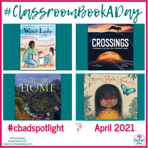 April Books: *The Water Lady, Crossings, You Are Home, Zonia's Rain Forest