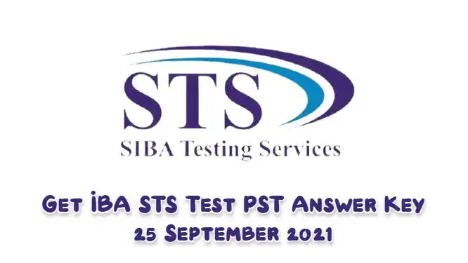 Get IBA STS Test PST Answer Key 25 September 2021
