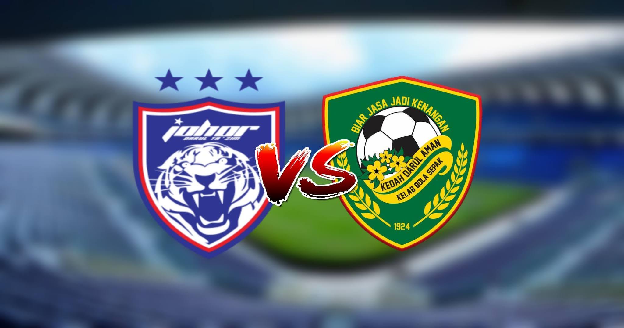 Live Streaming JDT vs Kedah Darul Aman FC Piala Sumbangsih 5 Mac 2021