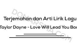Terjemahan dan Arti Lirik Lagu Taylor Dayne - Love Will Lead You Back