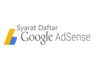 Syarat Daftar Adsense dari Blogspot Agar di Setujui