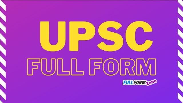 upsc full form