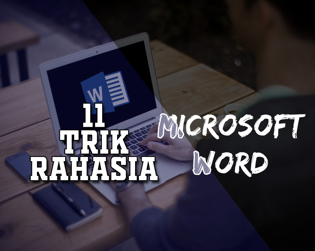 tips dan trik di microsoft word