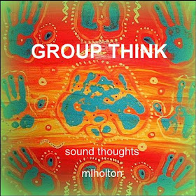 FRONT COVER of GROUP THINK CD by mlholton
