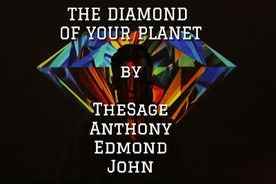 The diamond of your planet a poem by TheSage Anthony Edmond John
