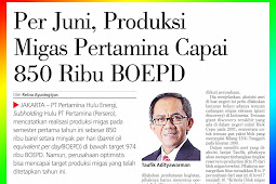 As of June, Pertamina's Oil and Gas Production Reaches 850 Thousand BOEPD