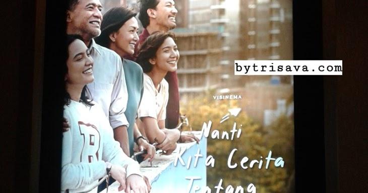 Review Film: Nanti Kita Cerita Tentang Hari Ini