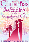 Christmas Wedding at the Gingerbreaf Café