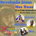 Revolução Jesus nas ruas do bairro Bela Vista, será de 17 à 21 de Setembro