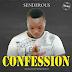 F! MUSIC: Senderous – Confessions | @FoshoENT_Radio