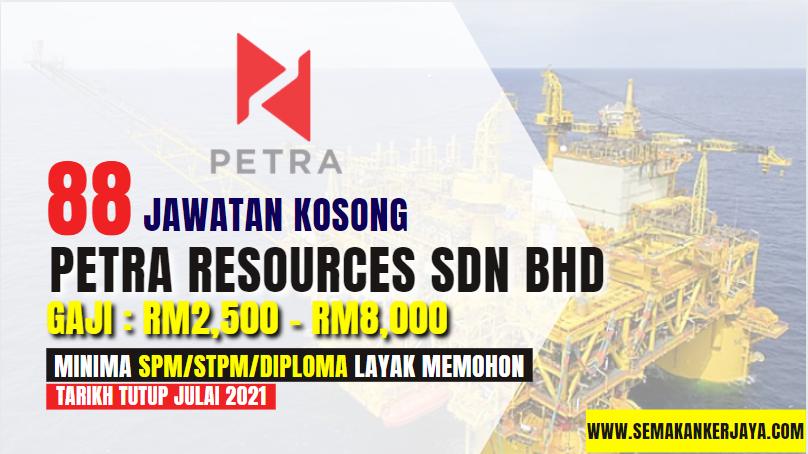 Jawatan Kosong Petra Resources Sdn Bhd