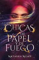 ♥Atrapada en Libros♥: Trilogía Chicas de papel y de fuego ...