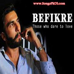 Befikre Songs.pk | Befikre movie songs | Befikre songs pk mp3 free download