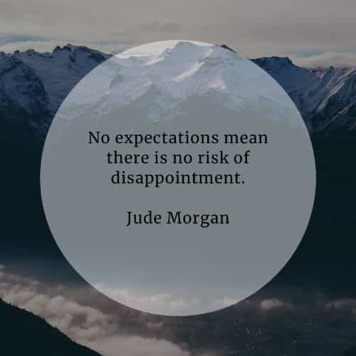Expectation quotes that'll tell you a valuable lesson