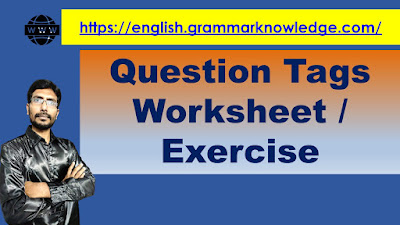 Question Tags Worksheet / Exercise