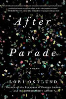 https://www.goodreads.com/book/show/23492669-after-the-parade?from_search=true