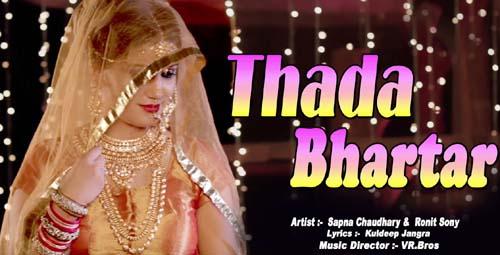 Thada Bhartar Lyrics | Sapna Chaudhary | Raju Punjabi