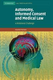 Alasdair Maclean | Autonomy, Informed Consent and Medical Law
