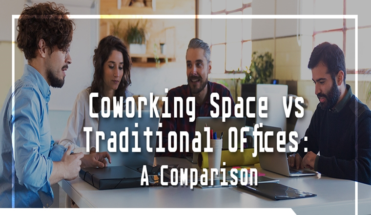 coworking-space-vs-traditional-offices-a-comparison