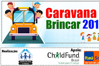 Centro de Apoio à Criança divulga a programação da Caravana do Brincar 2019