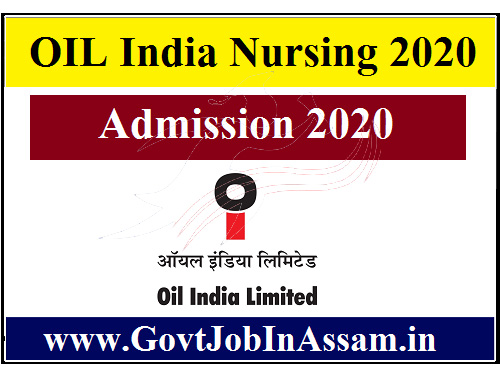 OIL India Nursing Admission 2020 :: Apply For Online Application [Link Activated]