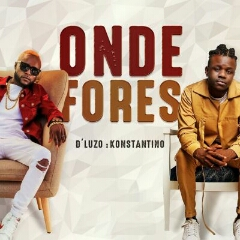 D'Luzo feat. Konstantino - Onde Fores (2020) [Download]