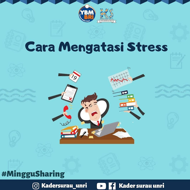 Beginiloh Cara Mengatasi Stress Buat Kamu Yang Masih Mahasiswa