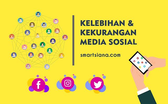 Kelebihan dan Kekurangan Media Sosial