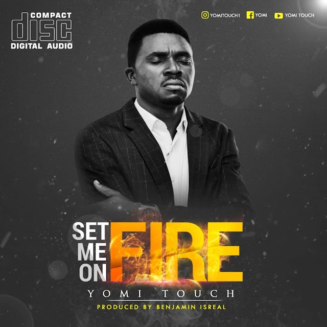 [Free Download] Yomi Touch – Set me on Fire