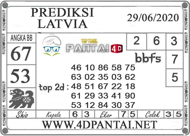 PREDIKSI TOGEL LATVIA PANTAI4D 29 JUNI 2020