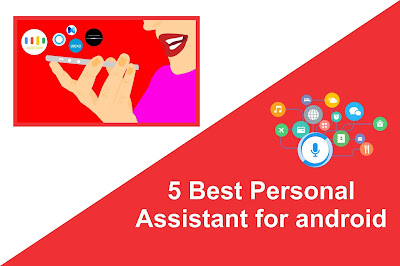 5 Best Personal Assistant for android - HIndi Pe Bindi