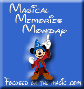More Magical Memories Monday