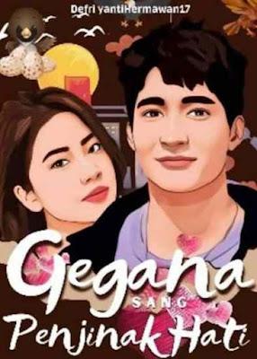 Novel Gegana Sang Penjinak Hati Karya Defri Yanti Hermawan Full Episode